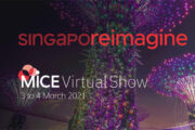 STB's SingapoReimagine MICE Virtual Show from 03-04 March